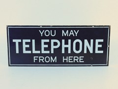 Navigate to 'You May Telephone From Here' enamel sign